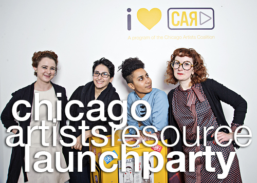 Chicago Artists Resource Launch Party