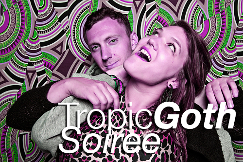 Tropic Goth Summer Soiree at The Observatory