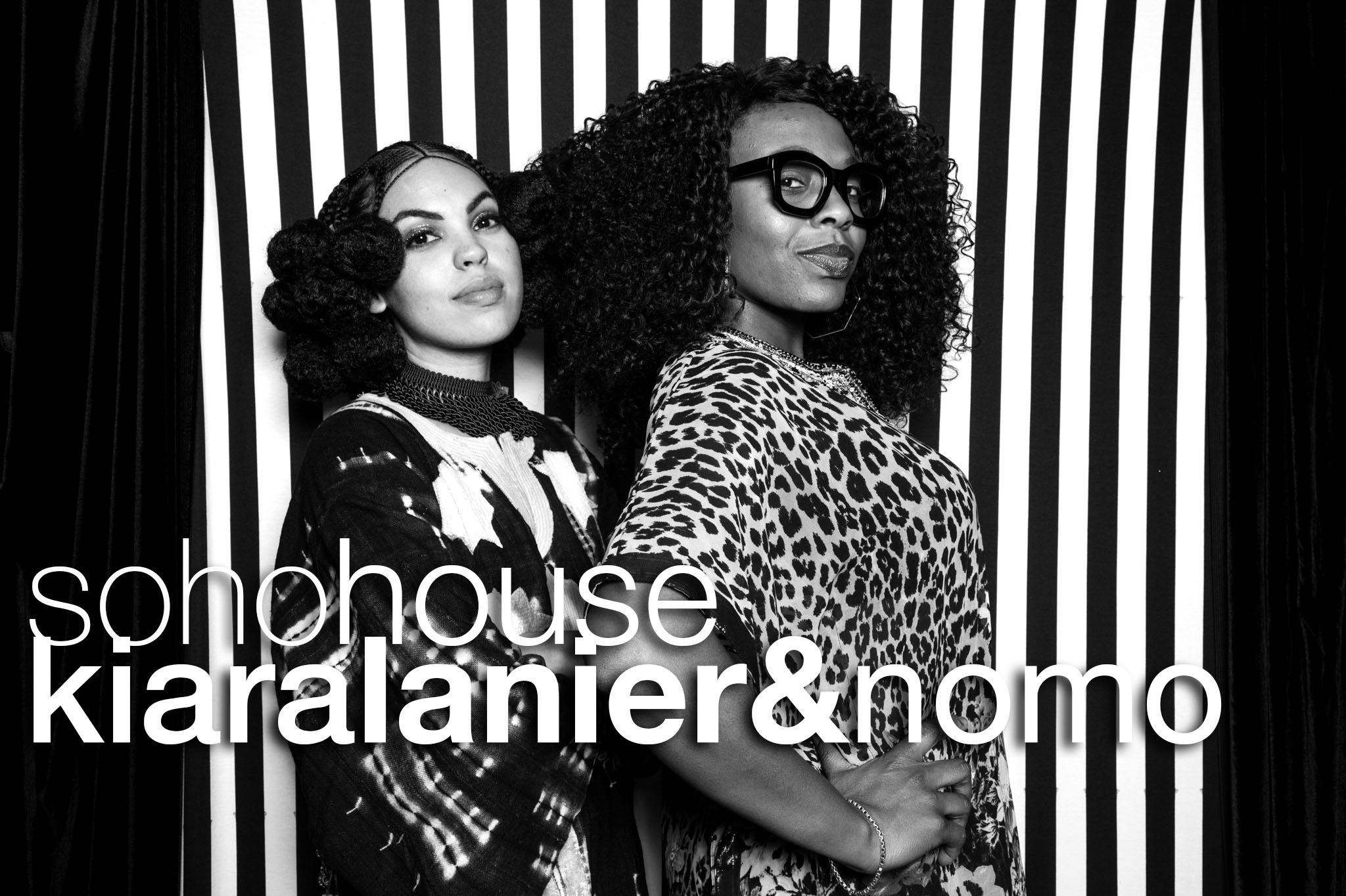 Soho House Session: Kiara Lanier and Nomo
